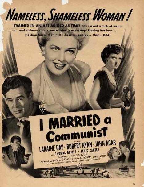 Cold War Ads I Married a Communist