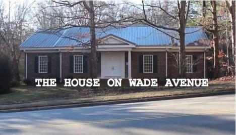 secret house on wade avenue